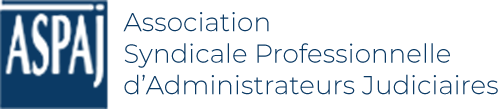 ASPAJ |Association syndicale professionnelle d'Administrateurs Judificiaires